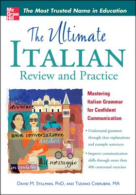 The Ultimate Italian Review and Practice ULTIMATE ITALIAN REVIEW & PRAC (Uitimate Review & Reference) [ David M. Stillman ]
