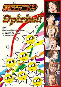 Spirits!! [ 関ジャニ∞[エイト] ]