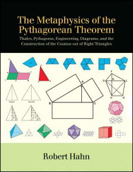 The Metaphysics of the Pythagorean Theorem: Thales, Pythagoras, Engineering, Diagrams, and the Const