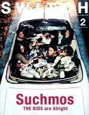【予約】SWITCH Vol.35 No.2