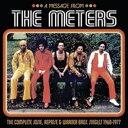 【輸入盤】Message From The Meters: Complete Josie, Reprise & Warner Bros Singles 1968-1977 [ Meters ]