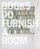BOOKS DO FURNISH A ROOM(H)
