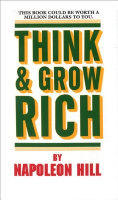 THINK AND GROW RICH(A) [ NAPOLEON HILL ]