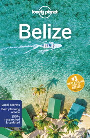 Lonely Planet Belize LONELY PLANET BELIZE 7/E (Travel Guide) [ Lonely Planet ]
