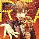 Code:Realize 〜創世の姫君〜 Character CD vol.1 アルセーヌ・ルパン (通常盤) [ 前野智昭) ]