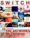 SWITCH(VOL.35 NO.6(JUN) THE ARTWORKS OF Mr.Chidren