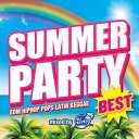 SUMMER PARTY BEST mixed by DJ KEIKO [ DJ KEIKO ]
