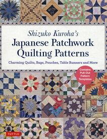 Shizuko Kuroha's Japanese Patchwork Quil [ 黒羽志寿子 ]