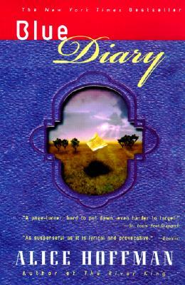 Blue Diary BLUE DIARY [ Alice Hoffman ]