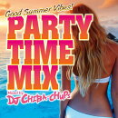 PARTY TIME MIX -Good Summer Vibes- Mixed by DJ CHIBA-CHUPS