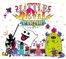 LiTTLE DEViL PARADE (完全数量生産限定盤 CD+Blu-ray)