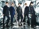 【予約】FIVE (初回限定盤A CD+Blu-ray)