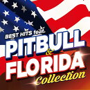 BEST HITS feat. PITBULL & FLO RIDA COLLECTION