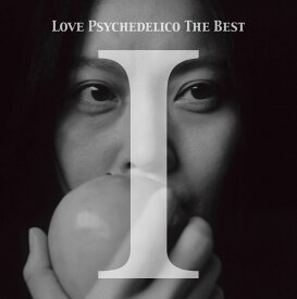 LOVE PSYCHEDELICO THE BEST 1 [ LOVE PSYCHEDELICO ]