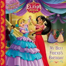 Elena of Avalor: My Best Friend's Birthday