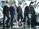 FIVE (初回限定盤B CD+DVD)