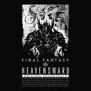 Heavensward:FINAL FANTASY XIV Original Soundtrack【映像付サントラ/Blu-ray Disc Music】