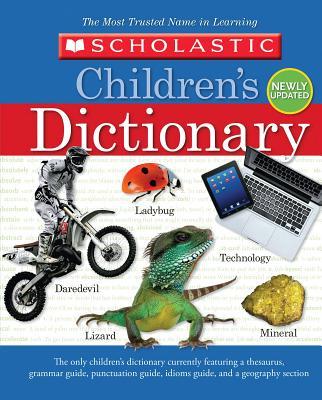 Scholastic Children's Dictionary SCHOLASTIC CHILDRENS DICT [ Scholastic ]