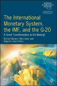 InternationalMonetarySystem,theIMFandtheG20:AGreatTransformationintheMaking?[WorldEconomicForum]