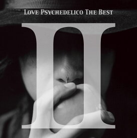 LOVE PSYCHEDELICO THE BEST 2 [ LOVE PSYCHEDELICO ]