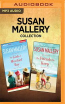 Susan Mallery Collection - Mischief Bay Series: The Girls of Mischief Bay & the Friends We Keep