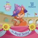 The Royal Derby (Disney Palace Pets: Whisker Haven Tales)