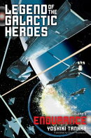 Legend of the Galactic Heroes, Volume 3: Endurance