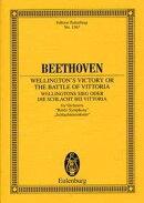 【輸入楽譜】ベートーヴェン, Ludwig van: ウェリントンの勝利 Op.91: スタディ・スコア