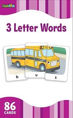 3 Letter Words (Flash Kids Flash Cards) 3 LETTER WORDS (FLASH KIDS FLA (Flash Kids Flash Cards) [ Flash Kids ]