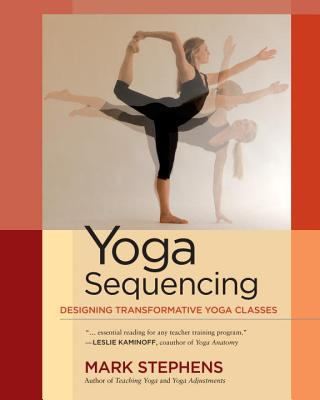 YOGA SEQUENCING [ MARK STEPHENS ]