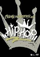 CHOREOGRARHY OF HIPHOP