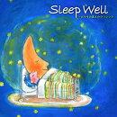 スリープ・ウェル〜おやすみまえのクラシック