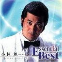 Essential Best::小林旭〜ポリドール編〜 [ 小林旭 ]
