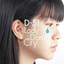 Lady Don't Cry
