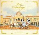 ディズニー フェアリーテイル・ウェディング 〜東京ディズニーシー・ホテルミラコスタ〜 【Disneyzone】 [ (ディズニー) ]