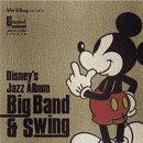ディズニー ジャズ・アルバム 〜ビッグ・バウンド&スゥイング〜 【Disneyzone】