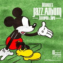 ディズニー ジャズ・アルバム 〜ジャンピン&ジャイヴ〜 【Disneyzone】