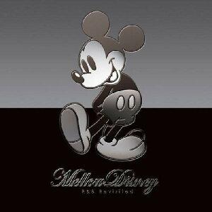 メロウ・ディズニー -R&Bリヴィジテッドー [ (デ...
