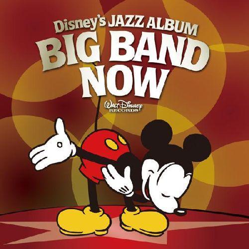ディズニー ジャズ・アルバム 〜ビッグ・バンド・ナウ!〜 【Disneyzone】 [ (ディズニー) ]