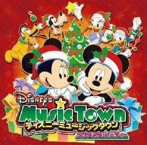 ディズニー ミュージックタウン~クリスマス・パーティー...