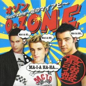〜恋のマイアヒ〜 DiscO-Zone [ O-ZONE ]