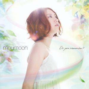 Do you remember? [ moumoon ]
