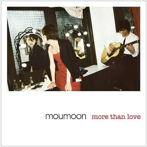 more than love [ moumoon ]