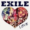 EXILE LOVE(CD+2DVD) [ EXILE ]