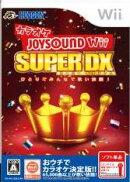 カラオケJOYSOUND Wii SUPER DX ひとりでみんなで歌い放題!ソフト単品