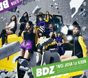 BDZ (初回限定盤A CD+DVD) [ TWICE ]