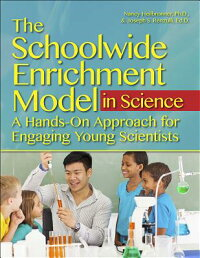 TheSchoolwideEnrichmentModelinScience:AHands-OnApproachforEngagingYoungScientists[NancyN.Helibronner]