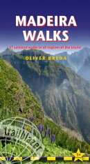 Madeira Walks: - 37 Selected Walks in All Regions of the Island