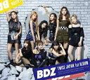 BDZ (初回限定盤B CD+DVD) [ TWICE ]