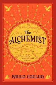 The Alchemist ALCHEMIST 25/E (Perennial Classics) [ Paulo Coelho ]